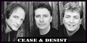 Cease and Desist - left to right - Brent Knudsen, Marc Lafrance, Mick Dallavee